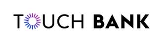 Тач Банк потребительские кредиты наличными Touch Bank онлайн заявка, условия, проценты