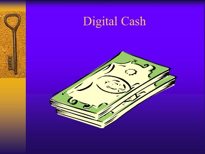 digital cash